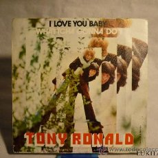 Discos de vinilo - TONY RONALD - I LOVE YOU BABY - 30199242