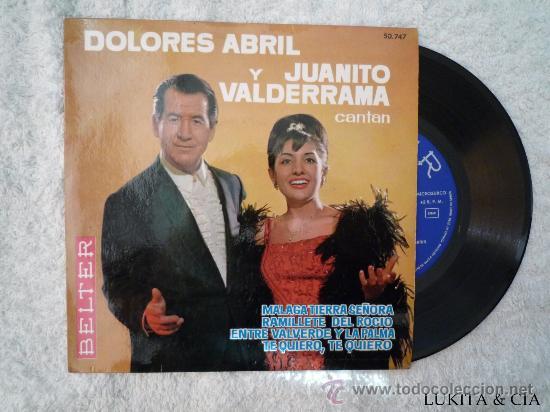 DOLORES ABRIL Y JUANITO VALDERRAMA - MALAGA TIERRA SEÑORA (Música - Discos - Singles Vinilo - Otros estilos)