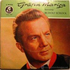 Discos de vinilo: EMMERICH KÁLMÁN - GRÄFIN MARIZA - RUDOLF SCHOCK - EP COLUMBIA GERMANY BPY. Lote 31646547