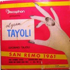 Disques de vinyle: LUCIANO TAJOLI - EL GRAN TAYOLI - SAN REMO 1961 - EP 1961 DISCOPHON BPY. Lote 31646997