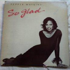 Discos de vinilo: PEPPER WATKINS - SO GLAD . MAXISINGLE . 1986 TSR RECORDS USA. Lote 30165505