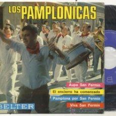 Discos de vinilo: EP 45 RPM / LOS PAMPLONICAS / AUPA SAN FERMIN . Lote 30168038