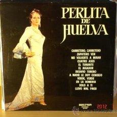 Discos de vinilo: PERLITA DE HUELVA - IDEM - BELTER 22.848 - 1974. Lote 30169082