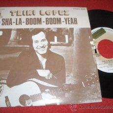 "Dischi in vinile: TRINI LOPEZ SHA LA BOOM BOOM YEAH/SATISFACION 7"" SINGLE 1976 PS PROMO ED ESPAÑOLA. Lote 30177294"