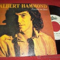 """Discos de vinilo: ALBERT HAMMOND PINTAME CON BESOS/SOL SOLO TU 7"""" SINGLE 1980 EPIC PROMO ED ESPAÑOLA . Lote 30177500"""