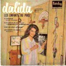 Discos de vinilo: EP DALIDA EDTIADO EN ESPAÑA LES ENFANTS DU PIREE- LE BONHEUR- JAMAIS LE DIMANCHE- LOCAMANTE TE AMARE. Lote 30178105