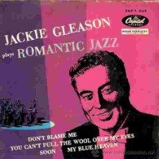 Discos de vinilo: EP JACKIE GLEASON ROMANTIC JAZZ EDITADO EN ESPAÑA POR CAPITOL. Lote 30178442