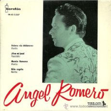 Discos de vinilo: ANGEL ROMERO EP SELLO TOREADOR AÑO 1961 EDICCIÓN ESPAÑOLA.. Lote 30190766