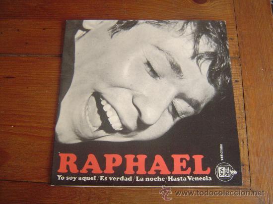 SINGLE RAPHAEL. (Música - Discos - Singles Vinilo - Solistas Españoles de los 50 y 60)