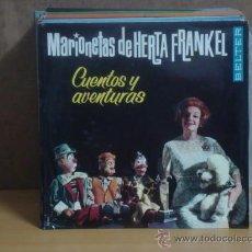 Discos de vinilo: LAS MARIONETAS DE HERTA FRANKEL - CUENTOS Y AVENTURAS - BELTER 12.061 - 1964 -DIFICIL. Lote 30231339