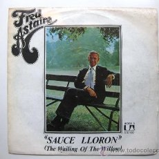 Discos de vinilo: FRED ASTAIRE - THE WAILING OF THE WILLOW (SAUCE LLORON) - SINGLE UA 1975 BPY. Lote 33109561