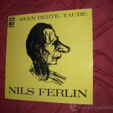 Discos de vinilo: SVEN BERTIL TAUBE LP NILS FERLIN 1961 EMI CSDS 1009 VER FOTO ADICIONAL . Lote 30246507