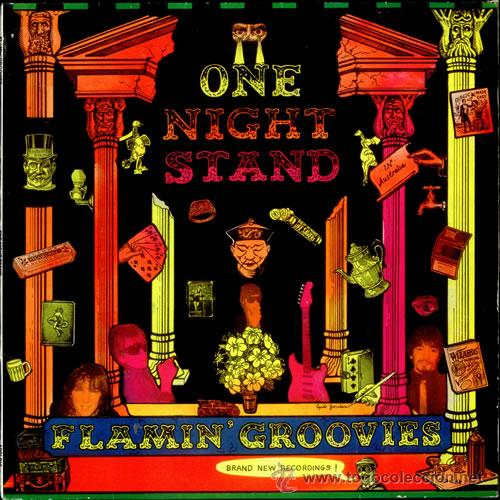 FLAMIN´ GROOVIES - ONE NIGHT STAND - BRAND NEW RECORDINGS - AIM / DRO 1987 - IMPECABLE (Música - Discos - LP Vinilo - Rock & Roll)