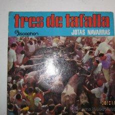 Discos de vinilo: TRES DE TAFALLA. JOTAS NAVARRAS. Lote 30254706
