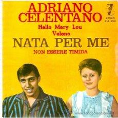 Discos de vinilo: EP ADRIANO CELENTANO -NATA PER ME-NON ESSER TIMIDA-HELLO MARY LOU- VELENO. Lote 33509087