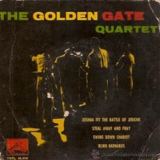 Discos de vinilo: EP THE GOLDEN GATE QUARTET - JOSHUA FIT THE BATTLE OF JERICHO - STEAL AWAY AND PRAY - SWING AN DFRAY. Lote 30258520