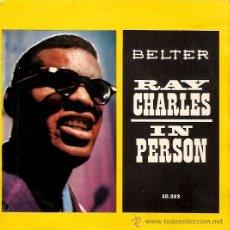 Discos de vinilo: EP EDITADO EN ESPAÑA RAY CHARLES - IN PERSON. Lote 30258561