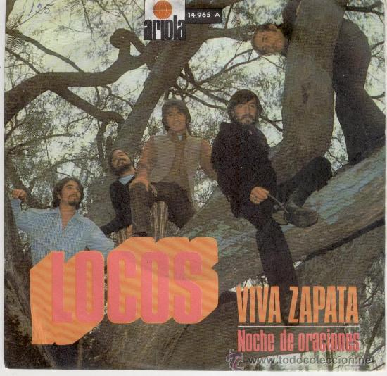 LOCOS - VIVA ZAPATA - NOCHE DE ORACIONES - SG SPAIN 1971 EX / EX (Música - Discos - Singles Vinilo - Grupos Españoles 50 y 60)