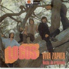 Discos de vinilo: LOCOS - VIVA ZAPATA - NOCHE DE ORACIONES - SG SPAIN 1971 EX / EX. Lote 30260601