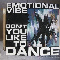Discos de vinilo: EMOTIONAL VIBE - DON'T YOU LIKE TO DANCE - MAXI ZYX MUSIC 1992 BPY. Lote 32035503