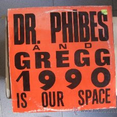 Discos de vinilo: DR. PHIBES & GREGG - 1990 IS OUR SPACE - MAXI DIKI RECORDS (DEEP HOUSE, NEW BEAT) 1990 BPY. Lote 32035650