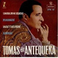 Discos de vinilo: TOMAS DE ANTEQUERA - ZAMBRA DE MI SOLEDAD - REJAS Y MUJERES - EP 1961 PRACTICAMENTE NUEVO. Lote 30274236