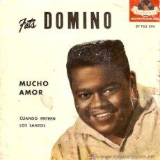 Discos de vinilo: EP FATS DOMINO EDITADO EN ESPAÑA -MUCHO AMOR- COQUETA-CUANDO ENTREN LOS SANTOS- CANTANDO MENTIRAS. Lote 101055007