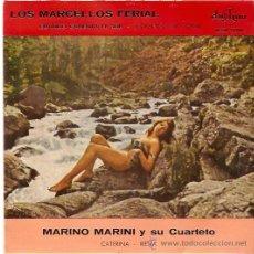 Discos de vinilo: EP MARIO MARINI Y LOS MARCELLOS FERIAL- CUANDO CAKIENTA SOL- LLORANDO ME DORMI-. Lote 30275231