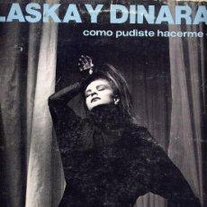 Discos de vinilo: ALASKA Y DINARAMA.- MAXI EP 12´´45 RPM. COMO PUDISTE HACERME ESTO A MI+2.HISPAVOX 1984. Lote 30277019