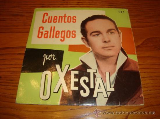EP DE O XESTAL - CUENTOS GALLEGOS (AÑO 1961) (Música - Discos de Vinilo - EPs - Otros estilos)