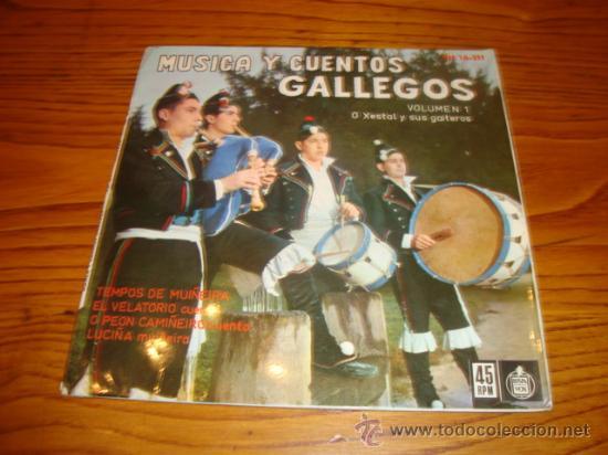 EP DE MÚSICA Y CUENTOS GALLEGOS - VOLUMEN 1 - O XESTAL Y SUS GAITEROS (AÑO 1962) (Música - Discos de Vinilo - EPs - Otros estilos)