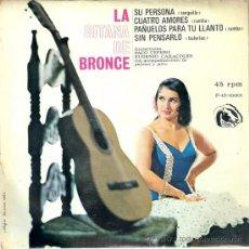Discos de vinilo: LA GITANA DE BRONCE - SU PERSONA + 3 (EP DE 4 CANCIONES) FIDIAS 1966 - EX/EX. Lote 30284349