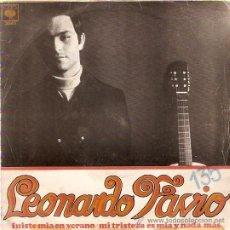 Discos de vinilo: SINGLE LEONARDO FAVIO - FUISTE MIA EN VERANO - MI TRISTEZA ES MIA Y NADA MAS. Lote 30288321