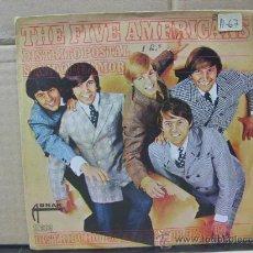 Discos de vinilo: THE FIVE AMERICANS - DISTRITO POSTAL / SONIDO DE AMOR - EDICION ESPAÑOLA - ABNAK RECORDS 1967. Lote 30289359