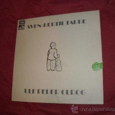 Discos de vinilo: SVEN BERTIL TAUBE LP ULF PEDER OLROG 1973 EMI VER FOITO ADICIONAL. Lote 30293926