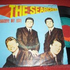 "Discos de vinilo: THE SEARCHERS GOODBYE MY LOVE / MEDLEY 7"" SINGLE 1981 PRT PROMO EDICION ESPAÑOLA SPAIN. Lote 30304254"