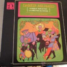 Discos de vinilo: LP. DARIUS MILHAUD. LE BOEUF SUR LE TOIT- LA CREATION DU MONDE. EXCELENTE CONSERVACIÓN!!!!. Lote 30299292