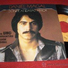 """Discos de vinilo: DANIEL MAGAL LO QUE ESPERO DEL AMOR/DONDE ANDARAS AMOR 7"""" SINGLE 1978 EPIC . Lote 30304044"""