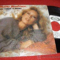 """Discos de vinilo: MARIA JIMENEZ SOLO PORQUE TE QUIERO/CON TANTO AMOR 7"""" SINGLE 1982 MOVIEPLAY PROMO. Lote 30307469"""