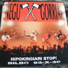 Discos de vinilo: NEGU GORRIAK HIPOKRISIARI STOP BILBO 93-X-30 DOBLE PORTADA. Lote 30312977