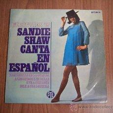 Discos de vinilo: SANDIE SHAW CANTA EN ESPAÑOL (EUROVISIÓN'67) HISPA VOX HPY 337-35 AÑO 1967. Lote 30313160