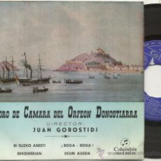 Discos de vinilo: EP 45 RPM / CORO CAMARA ORFEON DONOSTIARRA / BOGA BOGA . Lote 30319694