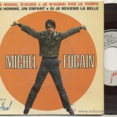 Discos de vinilo: EP 45 RPM / MICHEL FUGAIN / JE N'AURAI PAS LE TEMPS. Lote 30319958