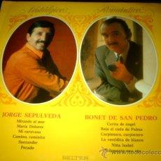 Discos de vinilo: JORGE SEPULVEDA/BONET DE SAN PEDRO LP BELTER 1972 - NOSTALGICO... ROMANTICO.... Lote 30326093