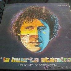Discos de vinilo: MIGUEL RIOS-LA HUERTA ATOMICA-EDICION ORIGINAL DOBLE PORTADA-1976. Lote 30330363