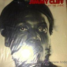 Discos de vinilo: JIMMY CLIFF I AM THE LIVING LP. Lote 30331412