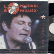 Discos de vinilo: SINGLE PROMO 45 RPM // BRUNO LOMAS / LA POLICIA DEL PARAISO -ROGARE // EDITADO POR TOMA. Lote 30332578