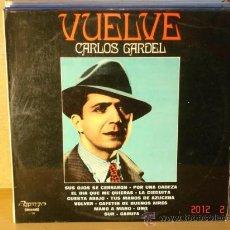 Discos de vinil: CARLOS GARDEL - VUELVE - OLYMPO L-38 - 1974. Lote 287463688