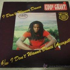 Discos de vinilo: EDDY GRANT ( I DON'T WANNA DANCE 2 VERSIONES ) 1982 - HOLANDA MAXI45 ICE. Lote 30338984