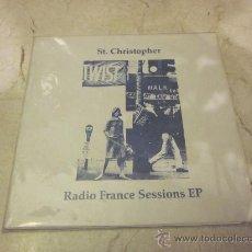 Discos de vinilo: ST. CHRISTOPHER - RADIO FRANCE SESSIONS EP - SLUMBERLAND 1993. Lote 30344919
